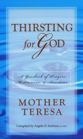 Thirsting for God: A Yearbook of Prayers and Meditations
