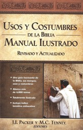 Usos y Costumbres de la Biblia, Illustrated Manners and Customs of the Bible