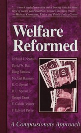 Welfare Reformed: A Compassionate Approach