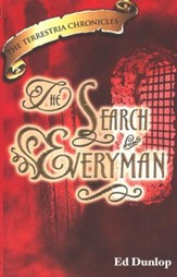 The Search for Everyman, The Terrestria Chronicles #3