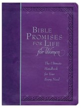 Bible Promises for Life for Women: The Ultimate Handbook for Your Every Need