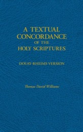A Textual Concordance of Holy Scripture