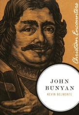 John Bunyan: Christian Encounters Series