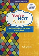 You're Not Alone, Hope Booklet