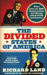 The Divided States of America?: What Liberals and Conservatives are Missing in the God and Country Shouting Match!