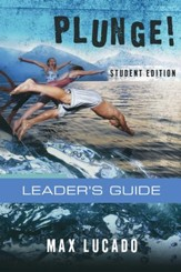 Plunge!: Come Thirsty Student Edition Leader's Guide - eBook