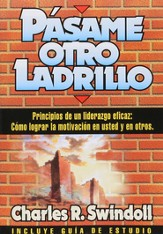 Pasame Otro Ladrillo Hand Me Another Brick: Spanish edition