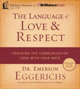 The Language of Love & Respect: Cracking the  Communication Code with Your Mate - uabridged audiob