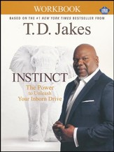 Instinct: The Power to Unleash Your Unborn Drive, Study Guide