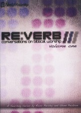 RE:VERB-Conversations On Biblical Worship, Volume One