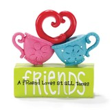 A Friend Loves at All Times Teacups Garden Figure