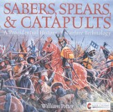 Sabers, Spears, & Catapults