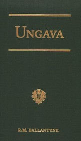 Ungava: A Tale of the Eskimos' Land  - Slightly Imperfect