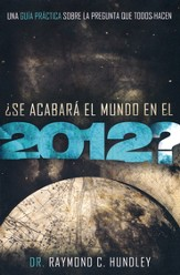 ¿Se Acabará El Mundo En 2012?  (Will the World End in 2012?)