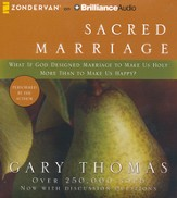 Sacred Marriage: What if God Designed Marriage to Make  Us Holy More Than to Make Us Happy? - unabridged audiobook on CD