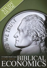 Biblical Economics: Study Guide & Workbook