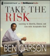 Take the Risk: Learning to Identify, Choose, and Live with Acceptable Risk - unabridged audiobook on CD
