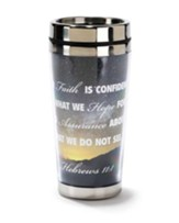 Hebrews 11:1 Travel Mug