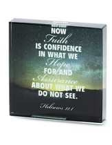 Hebrews 11:1 Glass Tabletop Plaque