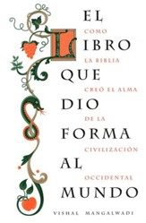 El Libro Que Dio Forma Al Mundo  (The Book That Made Your World)