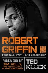 Robert Griffin III: Football, Faith, and Leadership