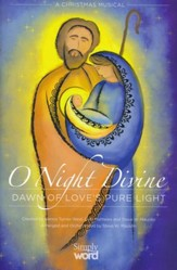 O Night Divine: Dawn of Love's Pure Light (Choral Book)