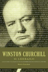 Winston Churchill: Su Liderazgo  (Winston Churchill: His Leadership)