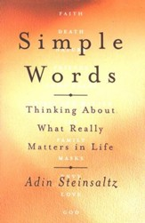 Simple Words: Thinking About What Really Matters in Life