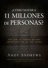 ¿Cómo Matar a 11 Millones de Personas?  (How Do You Kill 11 Million People?)