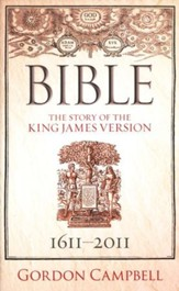 The Bible: The Story of the King James Version, 1611-2011 - Slightly Imperfect