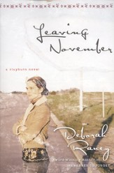 Leaving November, Clayburn Novels Series #2