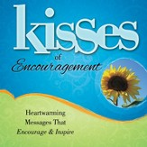 Kisses of Encouragement - Slightly Imperfect
