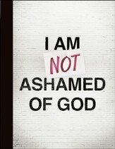 I am Not Ashamed of God Composition Notebook