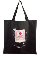 Nurses Have A Degree In TLC Tote