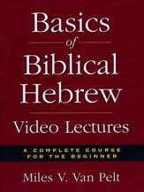 Basics of Biblical Hebrew (36 Sessions) [Video Download]