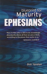 Ephesians: Our Blueprint for Maturity