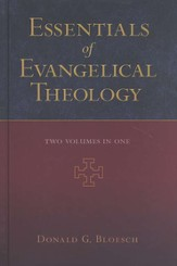 Essentials of Evangelical Theology, 2 Volumes in 1  - Slightly Imperfect