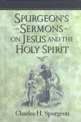 Spurgeon's Sermons on Jesus and the Holy Spirit - Slightly Imperfect