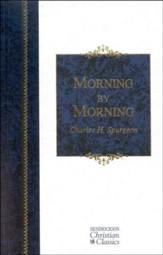Morning by Morning: Henrickson Christian Classics Slightly  Imperfect