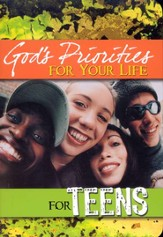 God's Priorities for Your Life for Teens