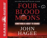 Four Blood Moons: Something is About to Change - unabridged audiobook on CD