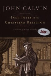 Institutes of the Christian Religion - Slightly Imperfect