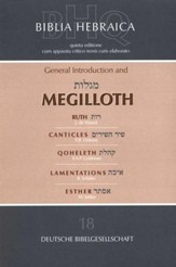 Biblia Hebraica Quinta: General Introduction and Megilloth