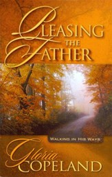 Pleasing the Father Booklet