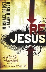 ReJesus: A Wild Messiah for a Missional Church  - Slightly Imperfect
