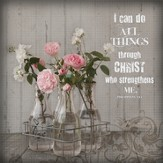I Can Do All Things Through Christ, Mini Plaque