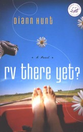 RV There Yet?: A Women of Faith Fiction Novel - eBook