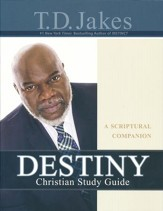Destiny Chrisitan Study Guide: A Scriptural Companion