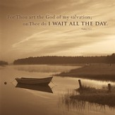 I Wait All the Day Plaque, Medium