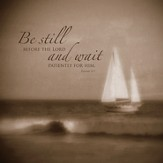 Be Still and Wait Plaque, Medium